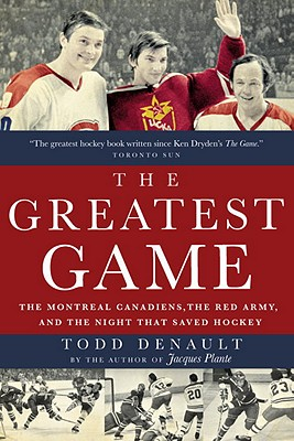 The Greatest Game By Denault, Todd