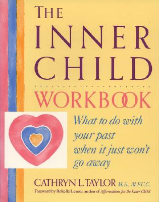 The Inner Child Workbook By Taylor, Cathryn L.