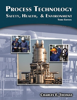 Process Technology By Thomas, Charles E.